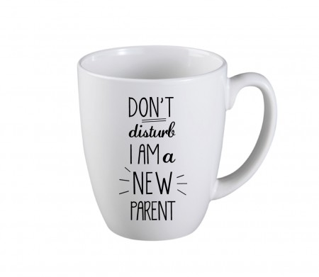 Dont disturb Im a new parent mug-04-04